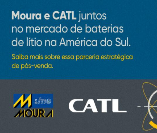 Moura e CATL firmam parceria estratégica para mercado de baterias de íons de lítio na América do Sul